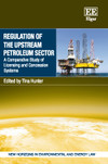Regulation of the Upstream Petroleum Sector