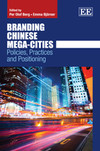 Branding Chinese Mega-Cities