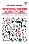 Entrepreneurship as Organizing