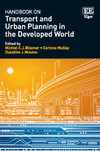 Handbook on Transport and Urban Planning in the Developed World