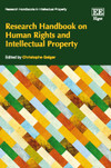 Research Handbook on Human Rights and Intellectual Property