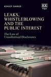 Leaks, Whistleblowing and the Public Interest