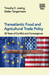 Transatlantic Food and Agricultural Trade Policy