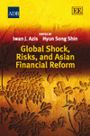 Global Shock, Risks, and Asian Financial Reform