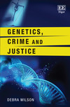 Genetics, Crime and Justice