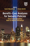 Benefit–Cost Analyses for Security Policies