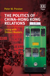The Politics of China–Hong Kong Relations