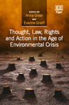 Thought, Law, Rights and Action in the Age of Environmental Crisis