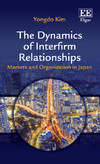 The Dynamics of Interfirm Relationships