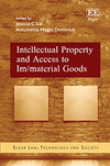 Intellectual Property and Access to Im/material Goods
