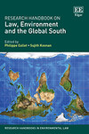 Research Handbook on Law, Environment and the Global South