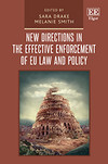 New Directions in the Effective Enforcement of EU Law and Policy