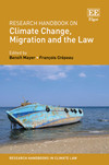 Research Handbook on Climate Change, Migration and the Law