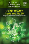 Energy Security, Trade and the EU