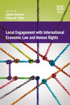 Local Engagement with International Economic Law and Human Rights