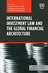 International Investment Law and the Global Financial Architecture