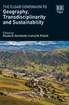 The Elgar Companion to Geography, Transdisciplinarity and Sustainability