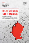 De-Centering State Making