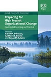 Preparing for High Impact Organizational Change