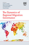 The Dynamics of Regional Migration Governance