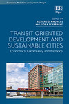 Transit Oriented Development and Sustainable Cities