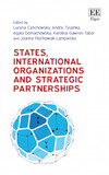 States, International Organizations and Strategic Partnerships