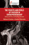 The Profits and Perils of Passion in Entrepreneurship