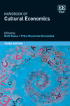Handbook of Cultural Economics, Third Edition