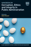 Handbook on Corruption, Ethics and Integrity in Public Administration