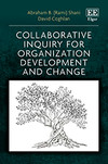 Collaborative Inquiry for Organization Development and Change