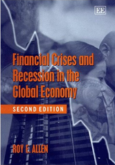 Financial Crises and Recession in the Global Economy, Second                 Edition