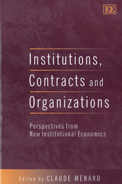 Institutions, Contracts and Organizations
