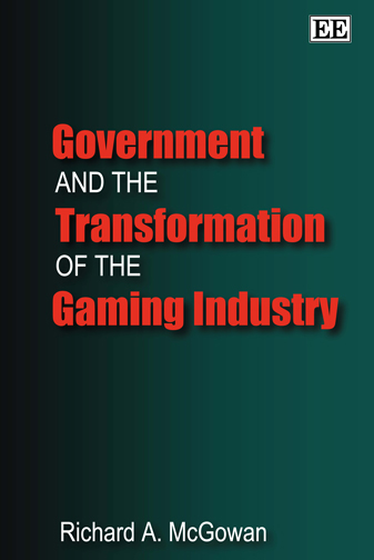 Government and the Transformation of the Gaming Industry