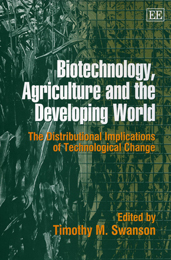 Biotechnology, Agriculture and the Developing World
