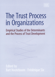 The Trust Process in Organizations
