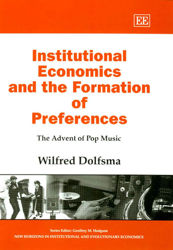 Institutional Economics and the Formation of Preferences