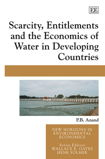 Scarcity, Entitlements and the Economics of Water in Developing Countries