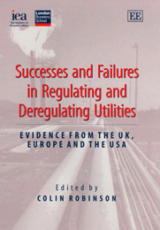 Successes and Failures in Regulating and Deregulating Utilities