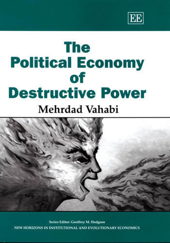 The Political Economy of Destructive Power