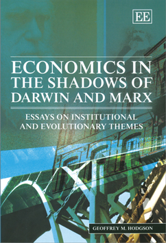 Economics in the Shadows of Darwin and Marx