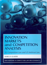 Innovation Markets and Competition Analysis