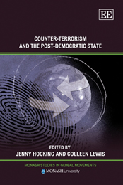 Counter-Terrorism and the Post-Democratic State