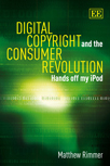 Digital Copyright and the Consumer Revolution