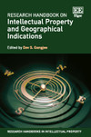 Research Handbook on Intellectual Property and Geographical Indications