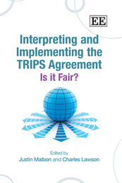 Interpreting and Implementing the TRIPS Agreement