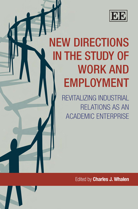 New Directions in the Study of Work and Employment