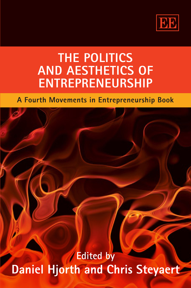 The Politics and Aesthetics of Entrepreneurship
