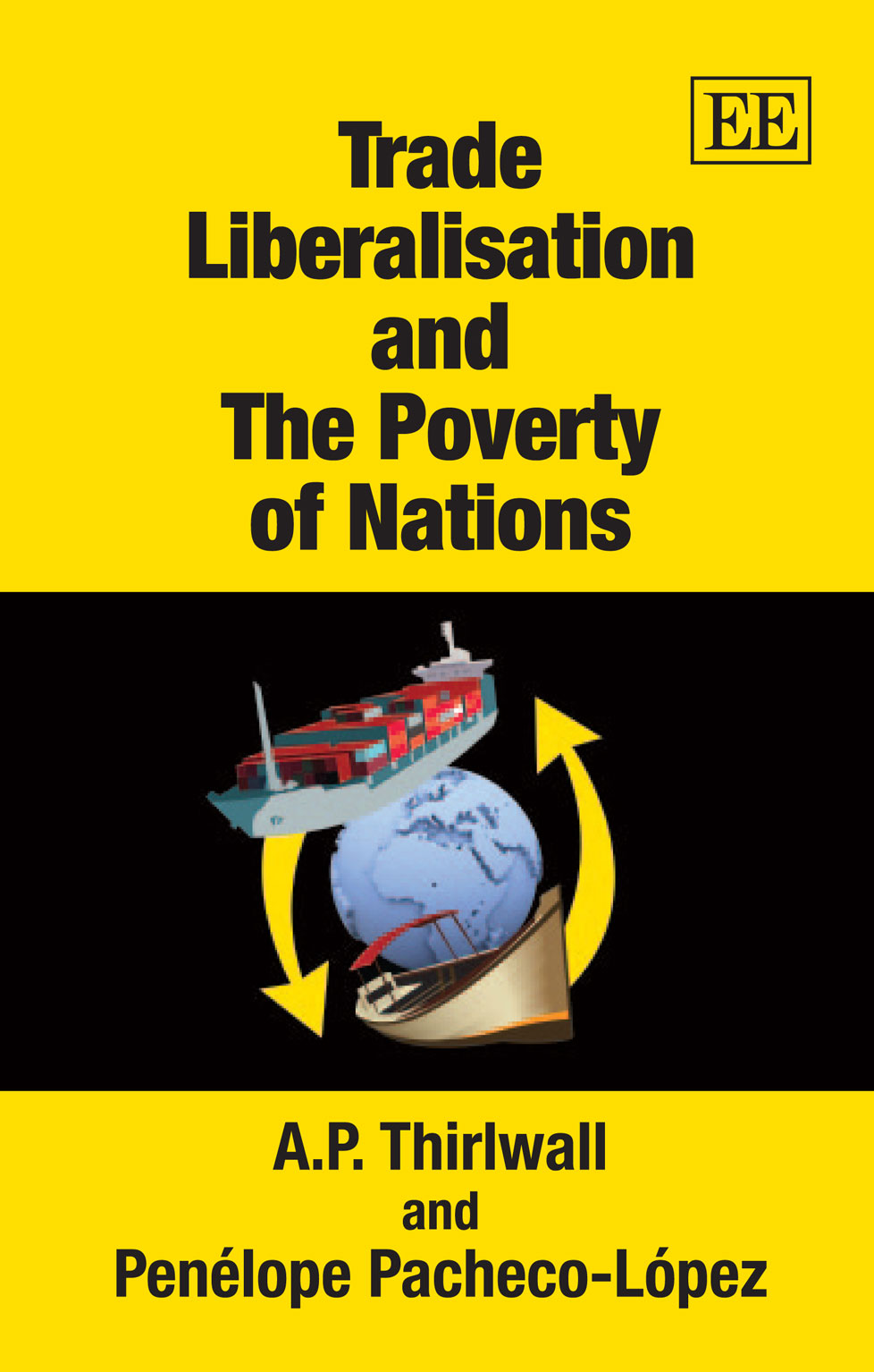 Trade Liberalisation and The Poverty of Nations