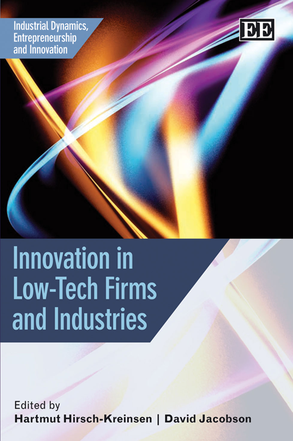 Innovation in Low-Tech Firms and Industries
