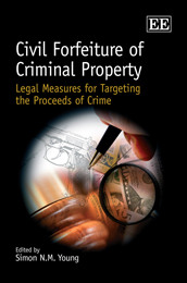 Civil Forfeiture of Criminal Property